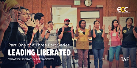 Part I: What is Liberation Pedagogy? tickets
