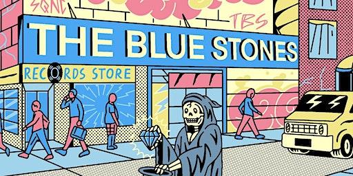THE BLUE STONES