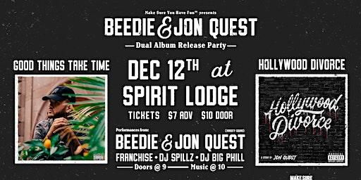 Beedie & Jon Quest Dual Album Release Party