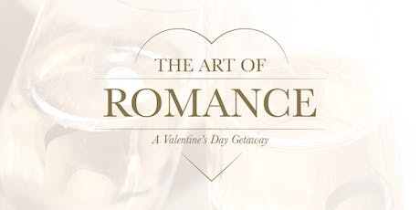 The Art of Romance A Valentine's Day Getaway tickets