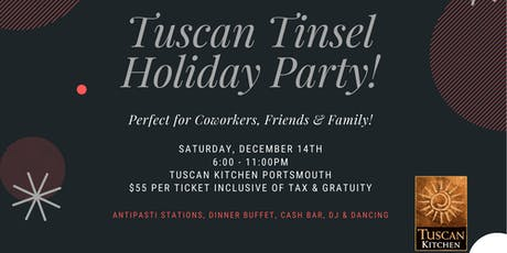 Tuscan Tinsel Holiday Party at Tuscan Kitchen Portsmouth tickets