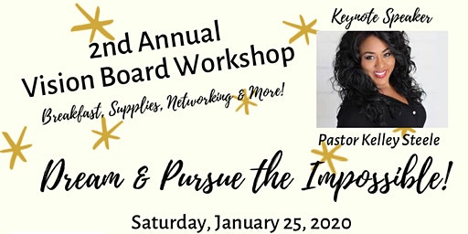 Luv Life Dream & Pursue the Impossible Vision Board Workshop