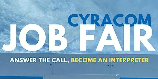 CyraCom Hiring Fair - Tucson AZ