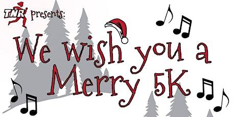 TNR: We Wish You A Merry 5k tickets
