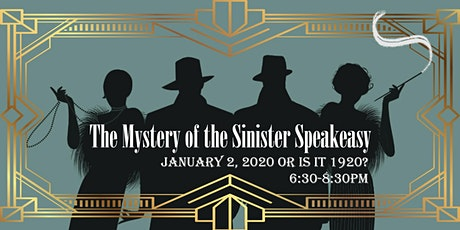 Murder Mystery: The Mystery of the Sinister Speakeasy tickets