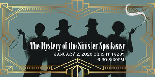 Murder Mystery: The Mystery of the Sinister Speakeasy