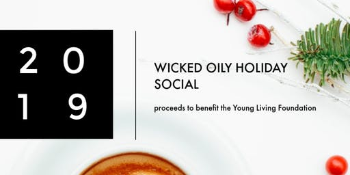 Wicked Oily Holiday Social