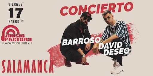David Deseo y Barroso en Salamanca - Sala Music Factory