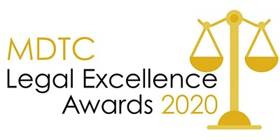 MDTC's Fourth Annual Legal Excellence Awards