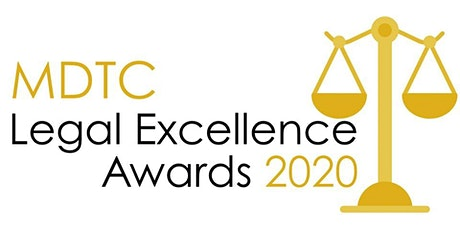MDTC's Fourth Annual Legal Excellence Awards - Rescheduled tickets