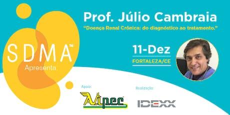 Palestra Dr. Júlio Cambraia em Fortaleza- DRC: do diagnóstico ao tratamento ingressos