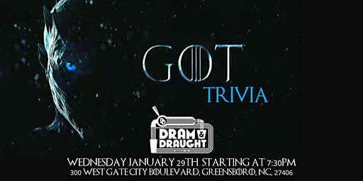 Game of Thrones Trivia at Dram & Draught Greensboro