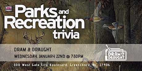 Parks & Rec Trivia at Dram & Draught Greensboro tickets