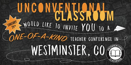 Teacher Workshop - Westminster, Colorado - Unconventional Classroom tickets