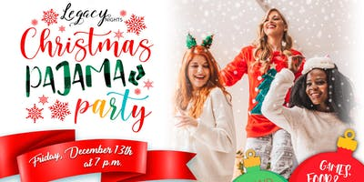 Legacy Nights-Christmas Pajama Party