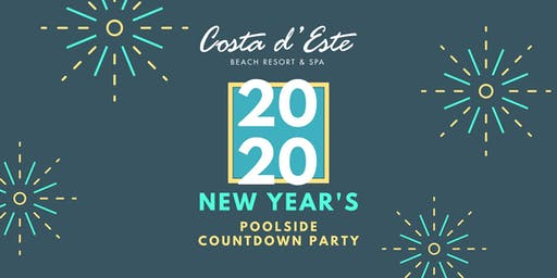 Countdown to the New Year at Costa d'Este Poolside NYE Party!