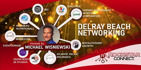 Free Delray Beach Rockstar Connect Networking Event (March, Florida) tickets