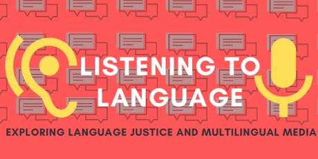 Panel Discussion: Bilingual Podcasting and Multilingual Media tickets