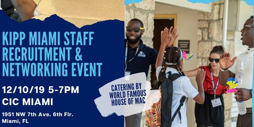 KIPP Miami Staff Recruitment and Networking Event