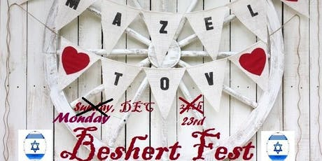 "Experience the JEWISH EVENT of the HOLIDAY SEASON. ""MAZEL TOV BESHERT FEST"" tickets"