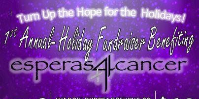 Esperas4cancer 1st Annual Holiday Fundraiser