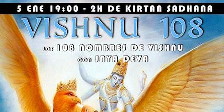 Vishnu 108 - Kirtan Sadhana entradas
