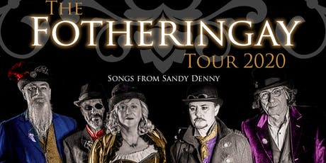 The Fotheringay Tour 2020 - Songs of Sandy Denny tickets