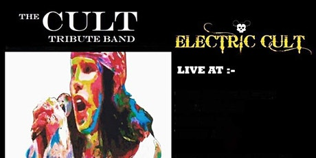 Electric Cult. A Tribute To The Cult. tickets