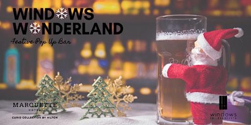 Windows Wonderland: Festive Pop Up Bar