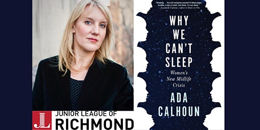 Ada Calhoun on Why We Can't Sleep  In Partnership with The Junior League