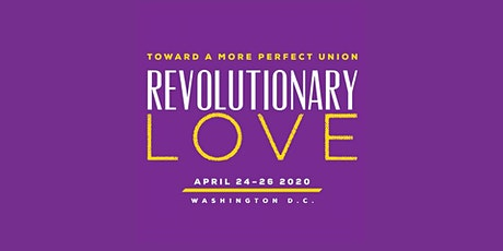 Revolutionary Love: Toward a More Perfect Union tickets