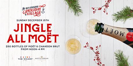 Jingle All Moët, Riverside Holiday Village tickets