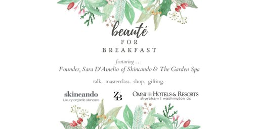 Beauté for Breakfast with Skincando