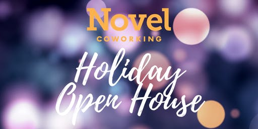 Novel Coworking Holiday Open House & Networking