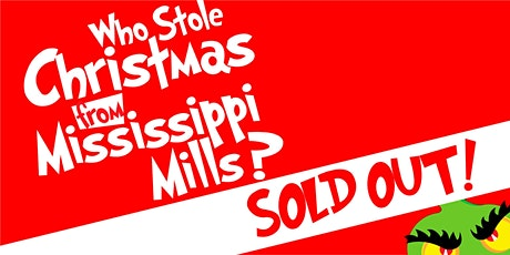 Who Stole Christmas from Mississippi Mills? tickets