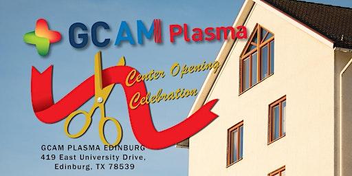 Opening Ceremony for New GCAM Plasma Center in Edinburg, TX