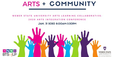 WSU Arts Integration Conference: Art + Community  tickets