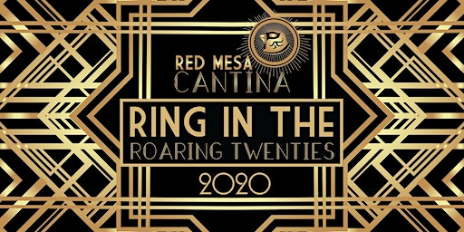 Red Mesa Cantina's Roaring 20's New Year's Eve Party