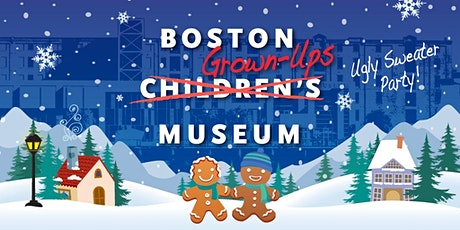 BOSTON GROWN-UPS MUSEUM tickets