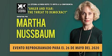 Conferencia Anger and Fear: the Threat to Democracy con Martha Nussbaum boletos