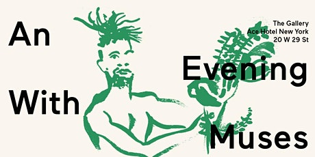 An Evening with Muses Finale Gallery Showcase  Opening Reception tickets