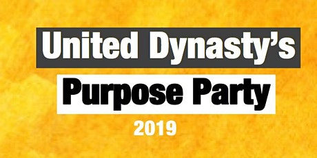 United Dynasty's Purpose Party tickets