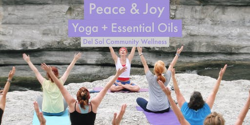 Peace & Joy: Yoga + Essential Oils