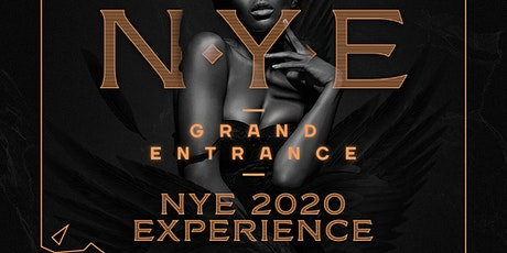 NYE GRAND ENTRANCE: 2020 EXPERIENCE tickets