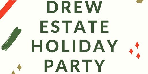 Drew Estate Holiday Party!