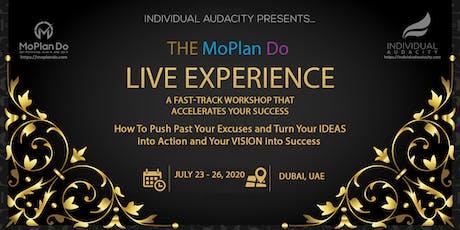 Individual Audacity Presents The MoPlan Do Live Experience Dubai, UAE tickets