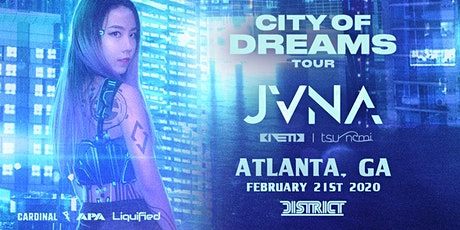 JVNA - City of Dreams Tour - Friday February 21st 202 - District Atlanta tickets