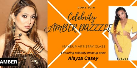 CELEBRITY AMBER DAZZLE  MAKEUP ARTISTRY CLASS tickets