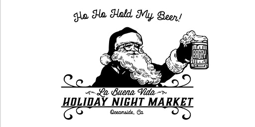 La Buena Vida Holiday Night Market