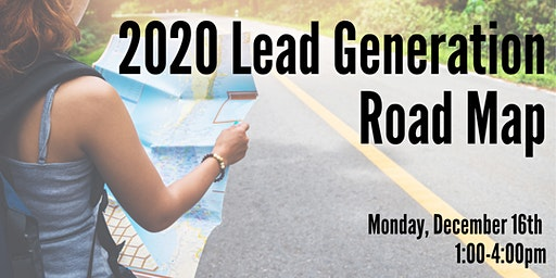 2020 Lead Generation Road Map